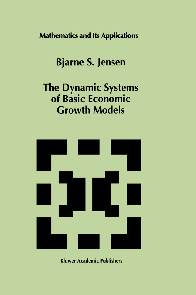 The Dynamic Systems of Basic Economic Growth Models als Buch