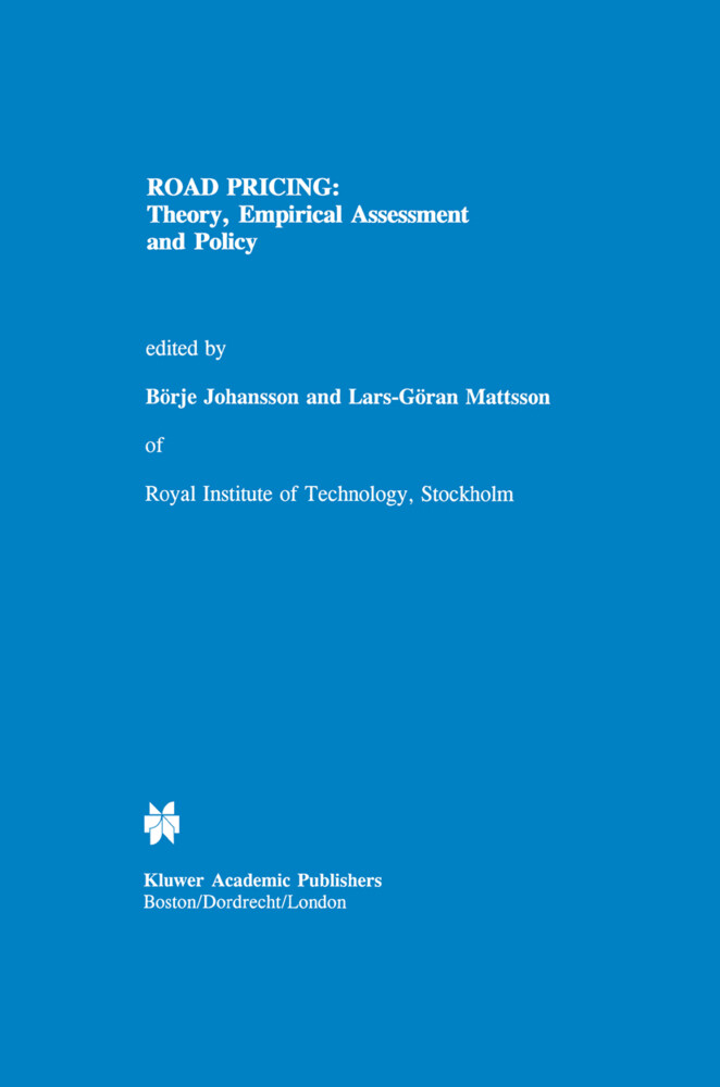 Road Pricing: Theory, Empirical Assessment and Policy als Buch