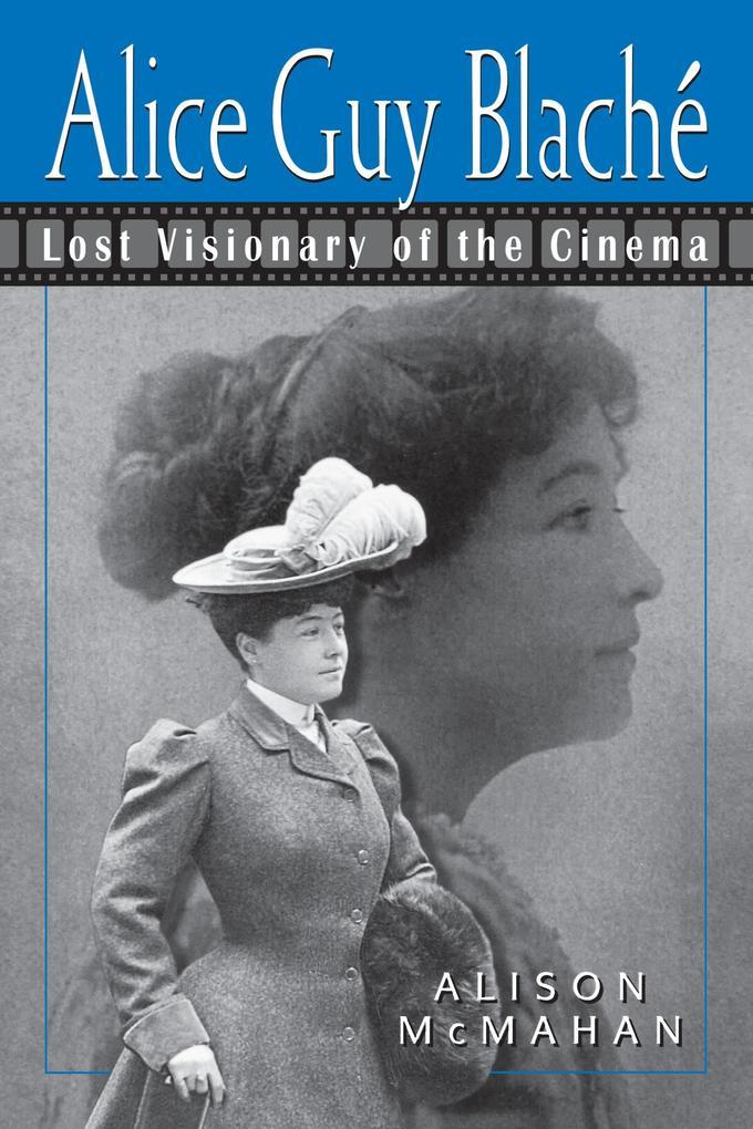 Alice Guy Blache and the Birth of Film Narrative als Taschenbuch