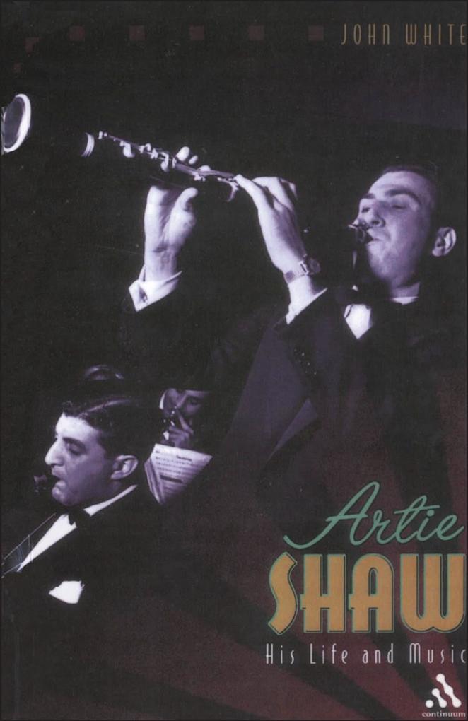 Artie Shaw: His Life and Music als Taschenbuch
