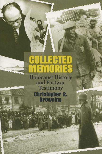 Collected Memories: Holocaust History and Postwar Testimony als Taschenbuch