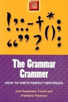 Grammar Crammer: How to Write Perfect Sentences als Taschenbuch