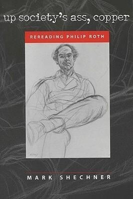 Up Society's Ass, Copper: Rereading Philip Roth als Taschenbuch
