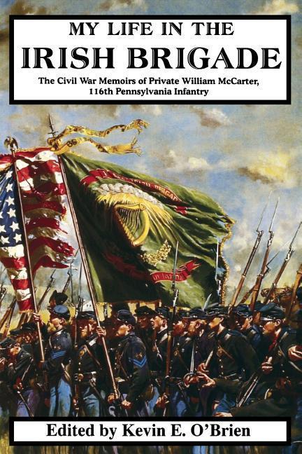 My Life in the Irish Brigade als Taschenbuch