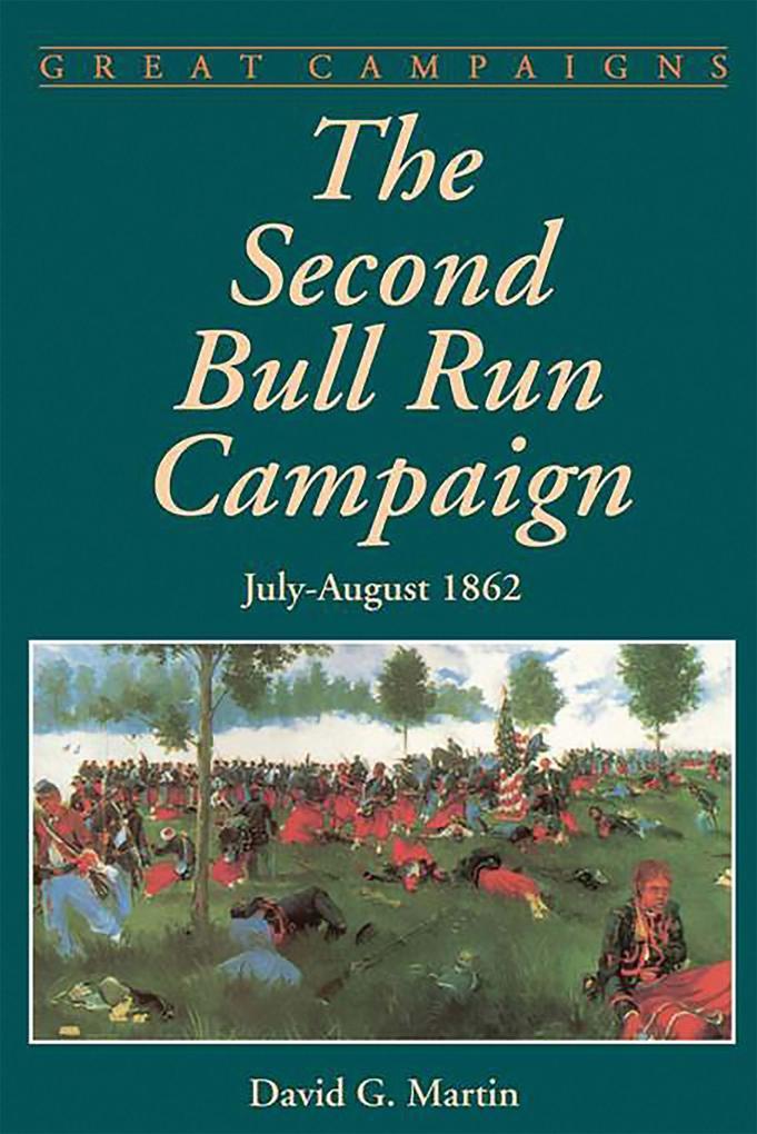 The Second Bull Run Campaign als Taschenbuch