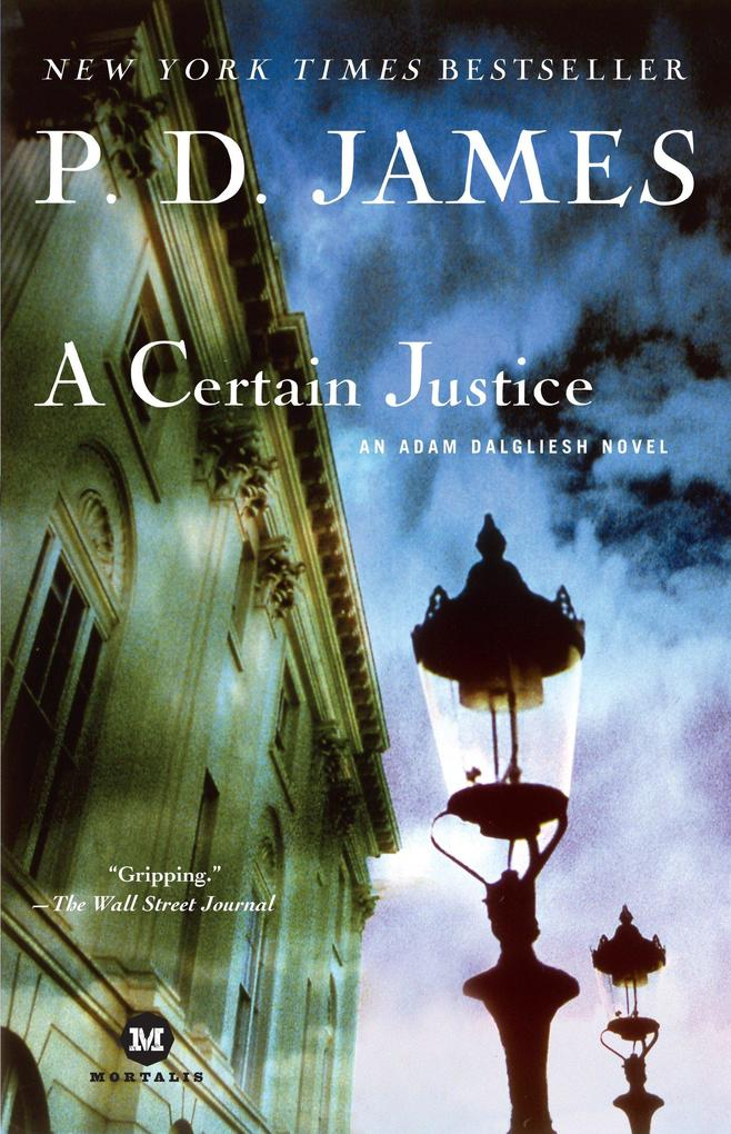 A Certain Justice: An Adam Dalgliesh Novel als Taschenbuch
