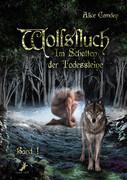 Im Schatten der Todessteine 01. Wolfsfluch