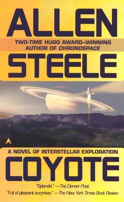 Coyote: A Novel of Interstellar Exploration als Taschenbuch