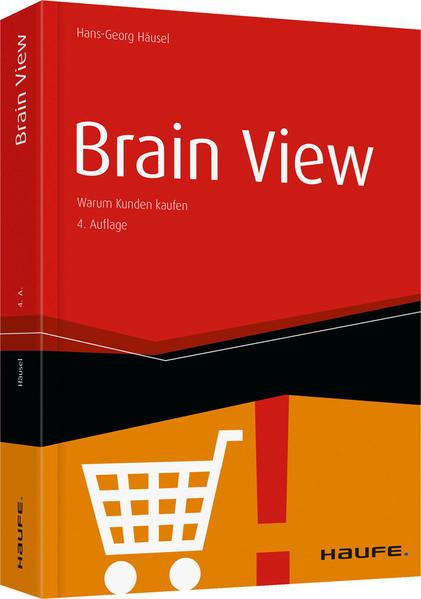 Brain View als Buch von Hans-Georg Häusel