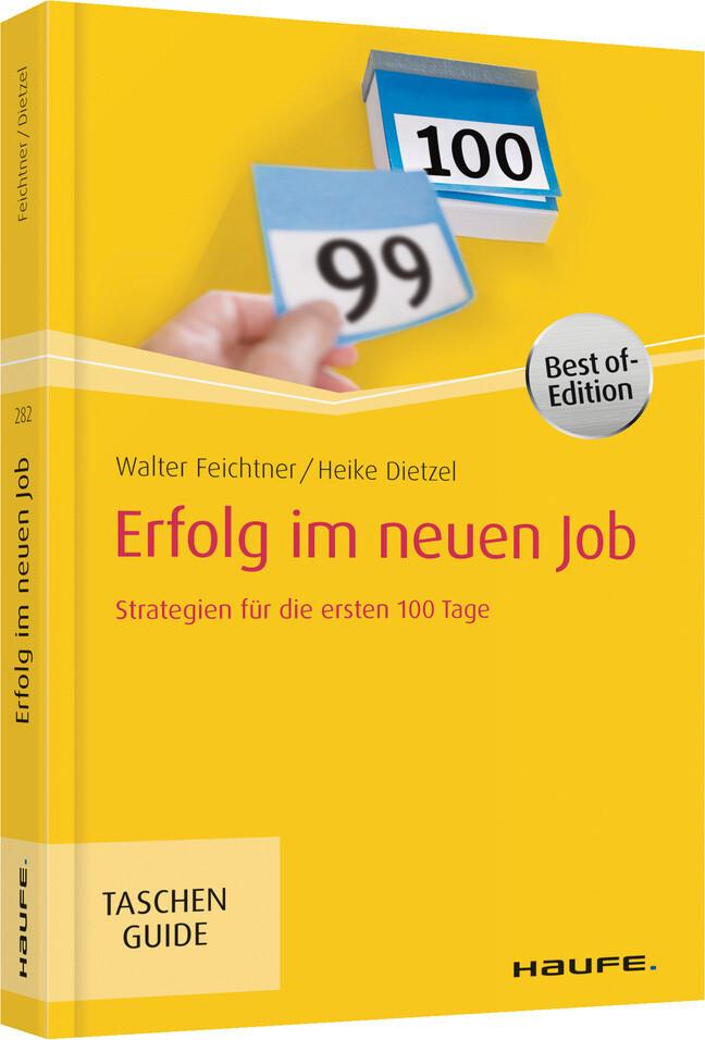 Erfolg im neuen Job als Taschenbuch von Walter ...