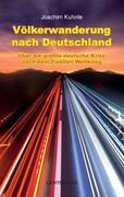 Völkerwanderung nach Deutschland