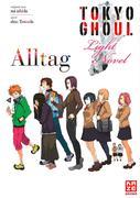 Tokyo Ghoul 01: Alltag
