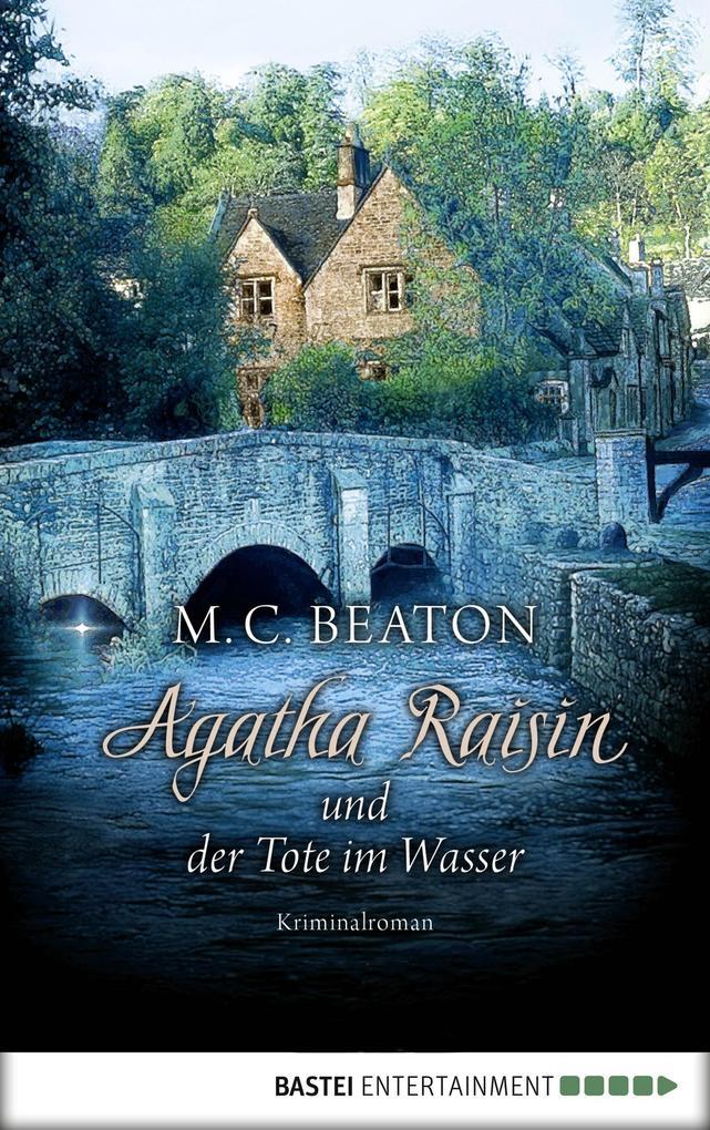 Agatha Raisin und der Tote im Wasser als eBook