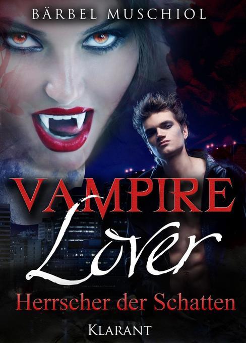 Vampire Lover. Herrscher der Schatten als Taschenbuch