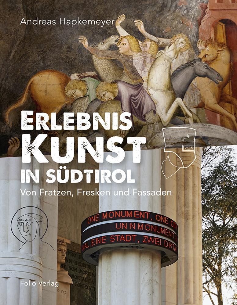 Erlebnis Kunst in Südtirol als Buch von Andreas...