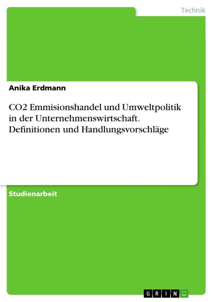 CO2 Emmisionshandel und Umweltpolitik in der Un...