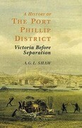 A History of Port Phillip District: Victoria Before Separation