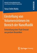Einstellung von Volumenströmen im Bereich der Nanofluidik