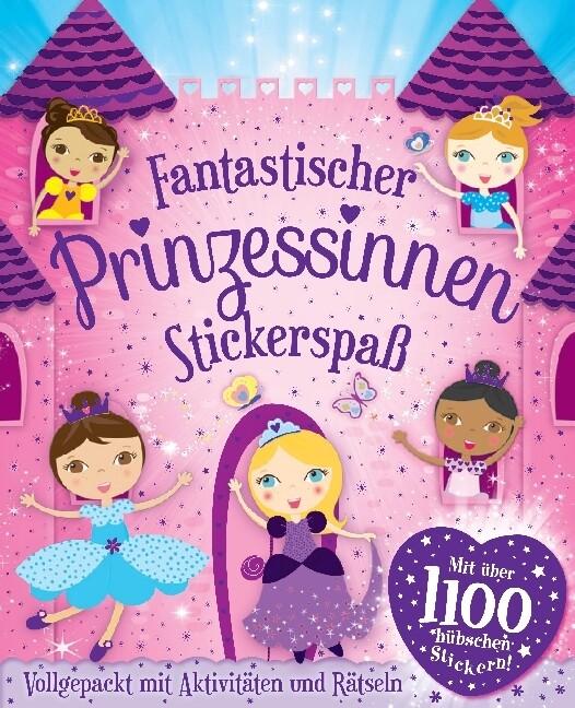 Fantastischer Prinzessinnen Stickerspaß als Buc...