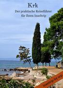 Krk - Der praktische Reiseführer für Ihren Inseltrip