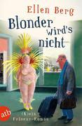 [Ellen Berg: Blonder wird's nicht]