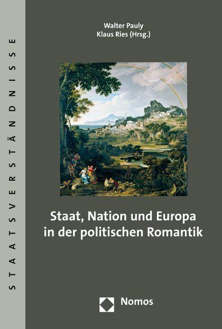 Staat, Nation und Europa in der politischen Rom...
