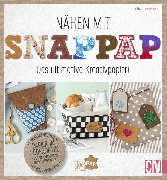 Nähen mit Snappap als Buch von Ella Hartmann