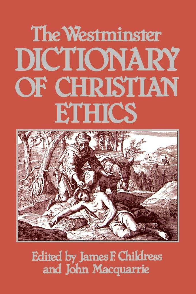 The Westminster Dictionary of Christian Ethics als Taschenbuch