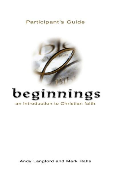 Beginnings - An Introduction to Christian Faith Participant's Guide als Taschenbuch