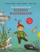 Der kleine Wassermann: Das große Buch vom kleinen Wassermann