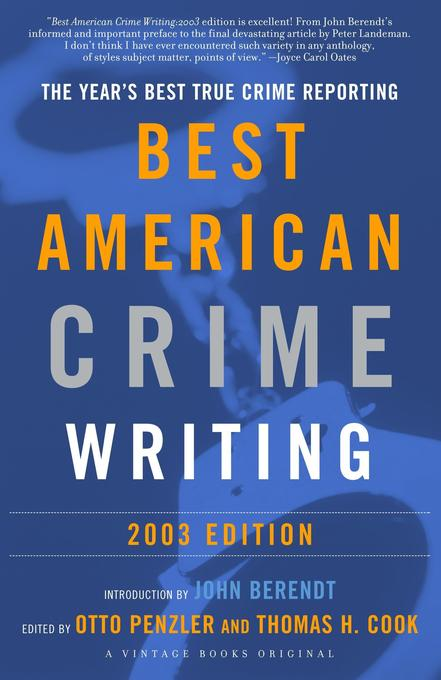 The Best American Crime Writing: 2003 Edition: The Year's Best True Crime Reporting als Buch