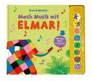 Mach Musik mit Elmar!