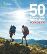 50 einmalige Orte zum Wandern