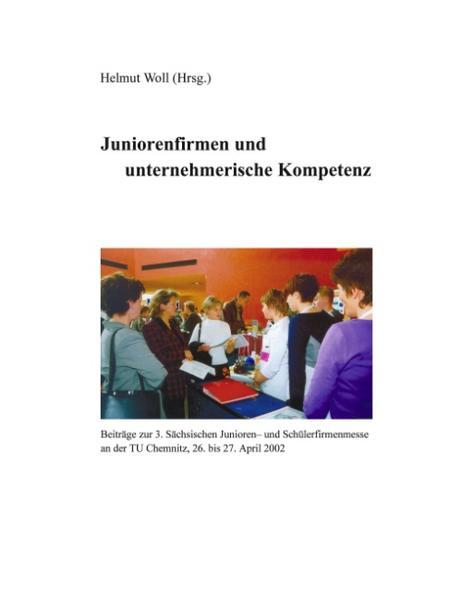 Juniorenfirmen und unternehmerische Kompetenz als Buch