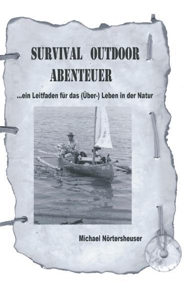 Survival Outdoor Abenteuer als Buch