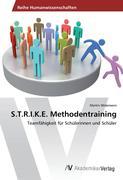 S.T.R.I.K.E. Methodentraining