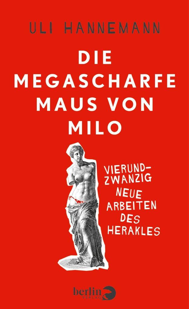 Die megascharfe Maus von Milo als eBook