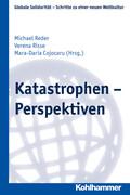 Katastrophen - Perspektiven