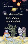 Die Andorra-Saga: Die Kinder von Centurio