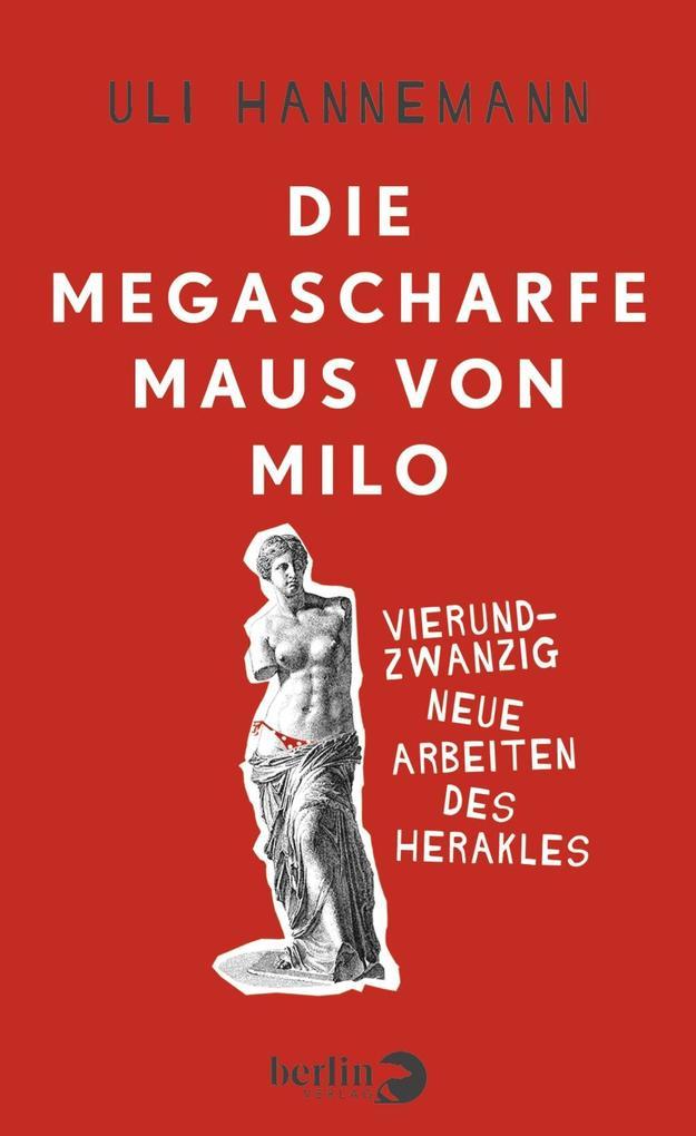 Die megascharfe Maus von Milo als Buch
