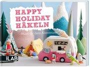 Happy Holiday Häkeln (TOPP LAB)