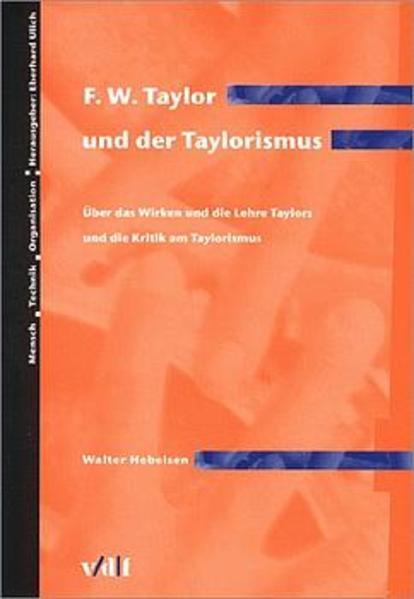 F. W. Taylor und der Taylorismus als Buch
