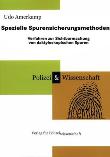 Spezielle Spurensicherungsmethoden als Buch