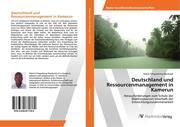 Deutschland und Ressourcenmanagement in Kamerun