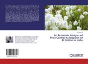 An Economic Analysis of Price Control & Adoption of Bt Cotton in India