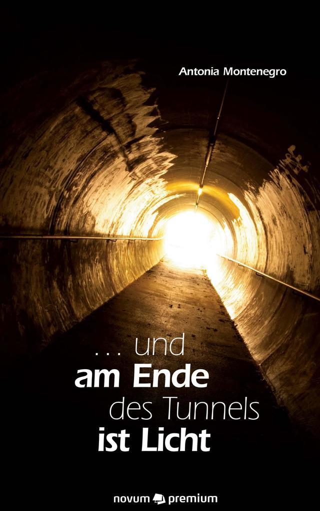 ... und am Ende des Tunnels ist Licht als eBook...