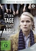 Drei Tage im April