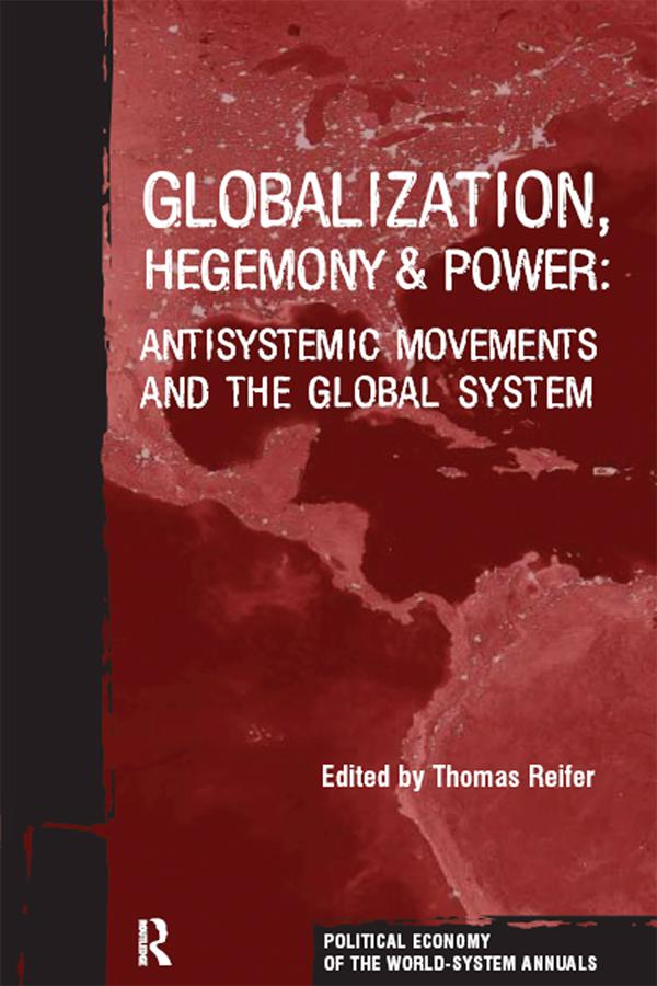 Globalization, Hegemony and Power als eBook