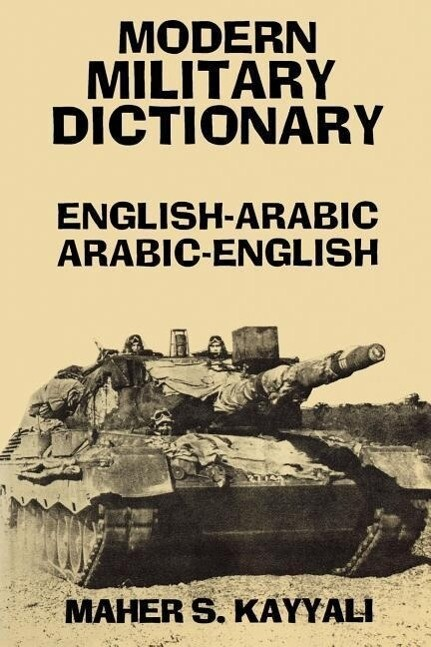 Modern Military Dictionary: English-Arabic/Arabic-English als Taschenbuch