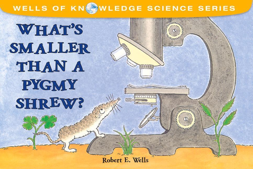 What's Smaller Than a Pygmy Shrew? als Taschenbuch